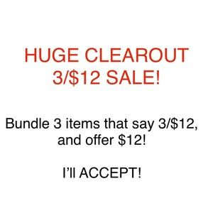 HUGE CLEAROUT 3/$12 SALE!